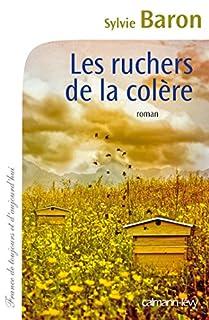 Les ruchers de la colère, Baron, Sylvie