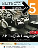 img - for 5 Steps to a 5: AP English Language 2018, Elite Student Edition book / textbook / text book
