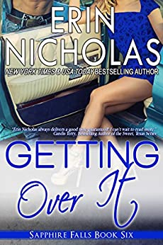 Getting Over It: Sapphire Falls book six by [Nicholas, Erin]