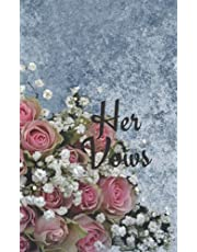 Her Vows: Roses On Navy-Blue-Grunge Background Cover Wedding Vows Book. With Blank Lines To Craft Original & Unique Wedding Vows. Has Guided Prompts. Vow Books For Her. Wedding Vows Booklet For Her. Single Booklet.