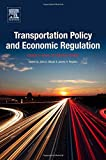 img - for Transportation Policy and Economic Regulation: Essays in Honor of Theodore Keeler book / textbook / text book