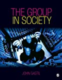 The Group in Society 1st Edition