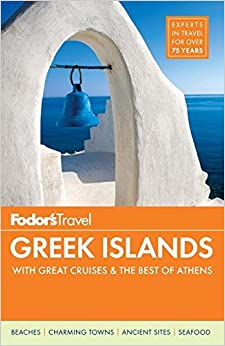 Book Fodor's Greek Islands: With Great Cruises & the Best of Athens (Full-Color Travel Guide) by Fodor's (10-Mar-2015)