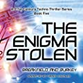 The Enigma Stolen: The Enigma Series, Book 5