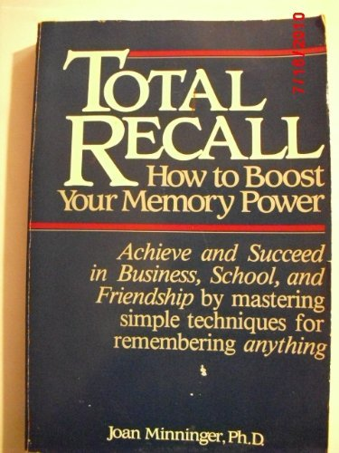 Total Recall: How to Boost Your Memory Power