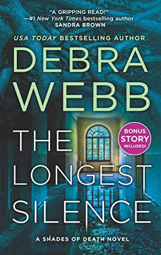 The Longest Silence (Shades of Death Book 5)