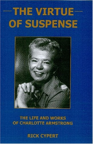 Download The Virtue Of Suspense: The Life and Works of Charlotte Armstrong pdf