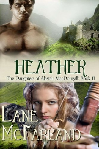 Heather (The Daughters of Alastair MacDougall) (Volume 2)
