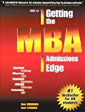 img - for ABC of Getting the MBA Admissions Edge : Officially Supported by McKinsey and Co. and Goldman Sachs: 1st (First) Edition book / textbook / text book