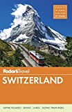 Fodor's Switzerland (Full-color Travel Guide)