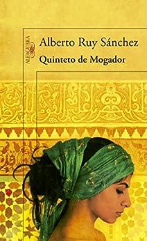 Quinteto de Mogador de [Sánchez, Alberto Ruy]