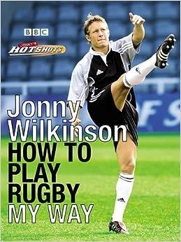 Book Jonny's Hotshots: How to Play Rugby My Way