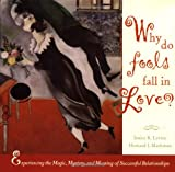 Why Do Fools Fall in Love, Howard Markman and Janice R. Levine, 0787953849