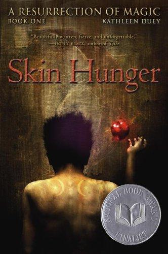 Skin Hunger (A Resurrection of Magic, Book 1)