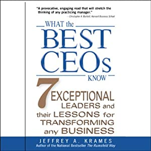 What the Best CEOs Know Audiobook