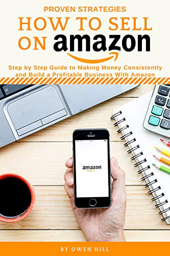 13f9677dd15df Amazon.com  How to Sell on Amazon  Proven Strategies