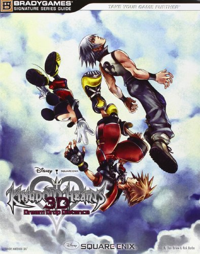 Kingdom Hearts 3D:  Dream Drop Distance Signature Series Guide (Signature Series Guides)