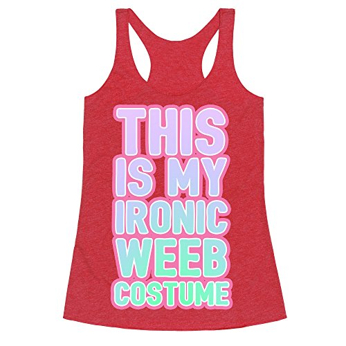 [This is My Ironic Weeb Costume Heathered Red Large Womens Triblend Racerback Tank by LookHUMAN] (My Culture Is Not A Costume)