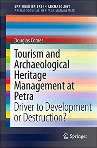 Book Tourism and Archaeological Heritage Management at Petra: Driver to Development or Destruction? (SpringerBriefs in Archaeology) (2011-12-07)