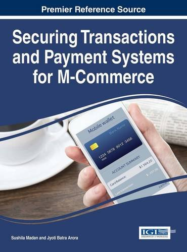 Securing Transactions And Payment Systems For M Commerce