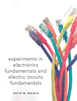 Lab Manual for Electronics Fundamentals and Electronic Circuits Fundamentals, Electronics Fundamentals: Circuits, Devices & Applications