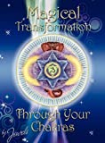 img - for Magical Transformation Through Your Chakras book / textbook / text book