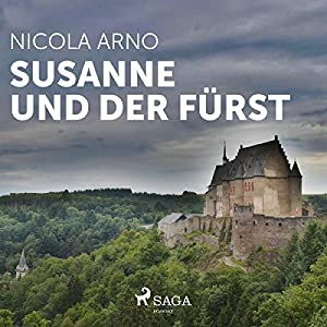 Susanne und der Fürst Hörbuch