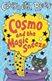 Cosmo and the Magic Sneeze, Gwyneth Rees, 0330437291