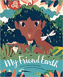 Amazon.com: My Friend Earth: (Earth Day Books with ...