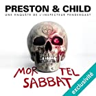 Mortel Sabbat: Pendergast 15 | Livre audio Auteur(s) : Douglas Preston, Lincoln Child Narrateur(s) : François Hatt