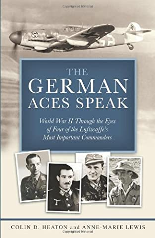 The German Aces Speak: World War II Through the Eyes of Four of the Luftwaffe's Most Important - Soviet Air Force Fighter