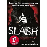 Slash: De Guns N' Roses a Velvet Revolver.