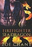 Firefighter Sea Dragon (Fire & Rescue Shifters)