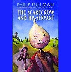 The Scarecrow and His Servant Hörbuch
