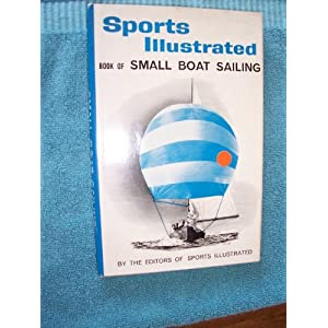Sports Illustrated Words of Small Boat Sailing