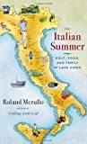 The Italian Summer, Roland Merullo, 1416563539