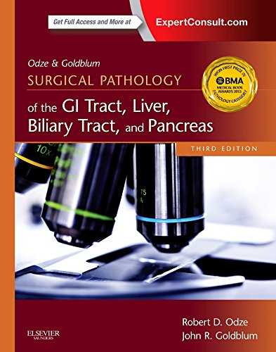 Odze and Goldblum Surgical Pathology of the GI Tract, Liver, Biliary Tract and Pancreas, 3e (Odze, Surgical Pathology  of the GI Tract, Liver, Biliary Tract, and Pancreas)