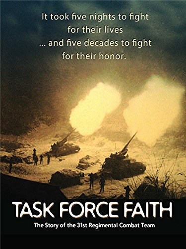 (Task Force Faith: The Story of the 31st Regimental Combat Team )