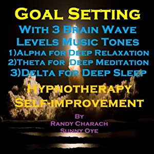 Goal Setting with Three Brainwave Music Recordings Speech