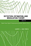 img - for Detection, Estimation, and Modulation Theory, Part III: Radar-Sonar Signal Processing and Gaussian Signals in Noise book / textbook / text book