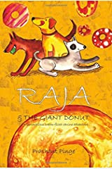 Raja & The Giant Donut: 1 Paperback