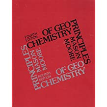 Principles of Geochemistry (Smith & Wyllie intermediate geology series)
