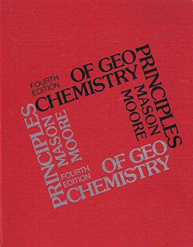 Principles of geochemistry (Smith and Wyllie intermediate geology series)