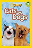 Cats vs. Dogs, Elizabeth Carney, 142630756X