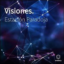 Visiones.