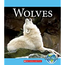 Wolves (Nature's Children (Children's Press Paperback))