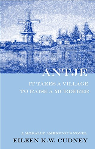 Antje: It Takes a Village to Raise a Murderer