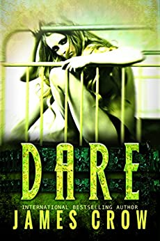 DARE by [Crow, James]
