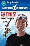 Nitro Circus LEVEL 3: You Got This ft. Travis