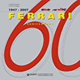 Ferrari 1947- 2007 60th Anniversary, Leonardo Acerbi and Gianni Cancellieri, 8879114042